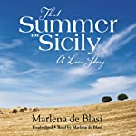 That Summer in Sicily: A Love Story | Marlena de Blasi