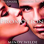 Promotion: Billionaire Submission, Book 2 | Mindy Wilde