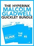 img - for The Malcolm Gladwell Quicklet Bundle (The Tipping Point, Outliers, Blink, What The Dog Saw) book / textbook / text book
