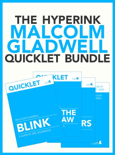 The Malcolm Gladwell Quicklet Bundle (The Tipping Point, Outliers, Blink, What The Dog Saw)