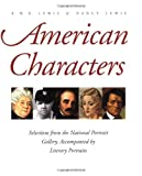 American Characters: Selections from the National Portrait Gallery, Accompanied by Literary Portraits (0300078951) by R. W. B. Lewis