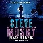 Black Flowers | Steve Mosby