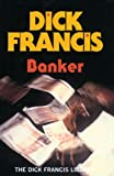 Banker (The Dick Francis Library)