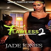 Flawless 2 | Livre audio Auteur(s) : Jade Jones Narrateur(s) : Cee Scott