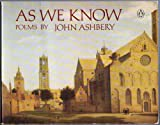 As We Know (Poets, Penguin) (0140585915) by Ashbery, John