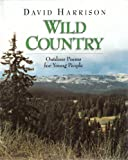 Wild Country (1563977842) by Harrison, David L.