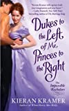 Dukes to the Left of Me, Princes to the Right (Impossible Bachelors)