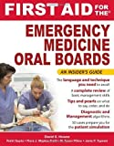 img - for First Aid for the Emergency Medicine Oral Boards (FIRST AID Specialty Boards) 1st (first) by Howes, David, Gupta, Rohit, Waples-Trefil, Flora, Pillow, Ty (2010) Paperback book / textbook / text book