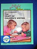 THE CRAFT OF CHILDRENS WRITING