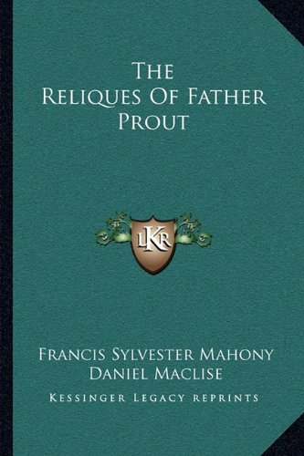The Reliques of Father Prout