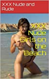 XXX Nude Girls on the Beach (XXX Nude and Rude)