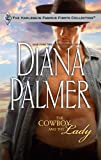 The Cowboy and the Lady (Harlequin Famous Firsts) (0373200080) by Palmer, Diana