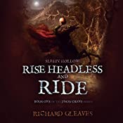 Sleepy Hollow: Rise Headless and Ride: Jason Crane, Book 1 | Richard Gleaves
