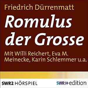 Romulus der Grosse Hörspiel
