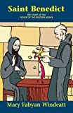 St. Benedict (0895554275) by Mary Fabyan Windeatt