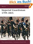 Imperial Guardsman 1799-1815 (Warrior...