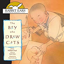 The Boy Who Drew Cats | Livre audio Auteur(s) : David Johnson Narrateur(s) : William Hurt