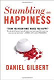 Stumbling on Happiness (1400042666) by Daniel Gilbert