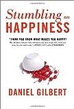 Stumbling on Happiness (1400042666) by Gilbert, Daniel
