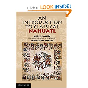 Amazon.com: An Introduction to Classical Nahuatl (9780521732291 ...