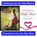 Created to be His Help Meet & Preparing to be His Help Meet