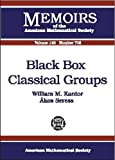 img - for Black Box Classical Groups (Memoirs of the American Mathematical Society) book / textbook / text book