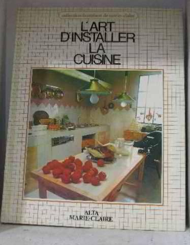 L'Art D'Installer La Cuisine