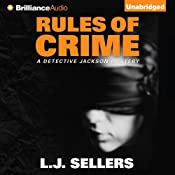 Rules of Crime: A Detective Jackson Mystery, Book 7 | [L. J. Sellers]