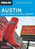 Moon Austin, San Antonio and the Hill Country (Moon Handbooks)