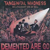 Tangential Madness