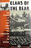 Claws of the Bear: The History of the Red Army from the Revolution to the Present (0395510767) by Moynahan, Brian