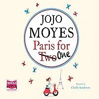 Paris for One Hörbuch von Jojo Moyes Gesprochen von: Charlie Sanderson