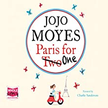 Paris for One Audiobook by Jojo Moyes Narrated by Charlie Sanderson