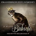 Babiole (Französische Feenmärchen)   Marie Catherine D'Aulnoy