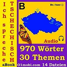 Ich spreche Tschechisch (mit Mozart) - Basisband [Czech for German Speakers] (       ungekürzt) von Dr. I'nov Gesprochen von: 01mobi.com