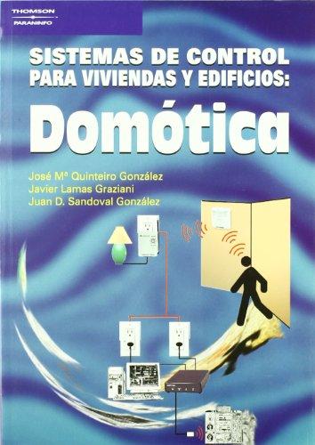 Domótica. Sistemas de control para viviendas y edificios
