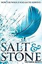Salt & Stone (Fire & Flood)