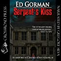 Serpent's Kiss (       UNABRIDGED) by Ed Gorman Narrated by Gregory Silva