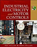 img - for R.Miller's M. Miller's R.Miller M. Miller(Industrial Electricity and Motor Controls [Paperback])(2007) book / textbook / text book