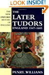 The Later Tudors: England 1547-1603 (...