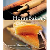 """Home Baking: Sweet and Savory Traditions from Around the Worldvon """"Jeffrey Alford"""""""