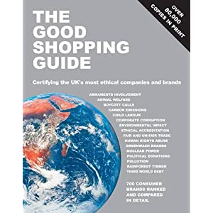 The Good Shopping Guide: Certifying the UK's Most Ethical Companies and Brands (Ethical Company Organization)