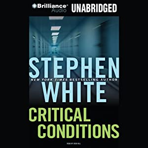 Critical Conditions: A Dr. Alan Gregory Mystery #6 | [Stephen White]