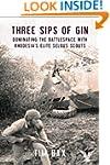Three Sips of Gin: Dominating the Bat...