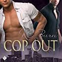 Cop Out: Toronto Tales, Book 1 (       UNABRIDGED) by KC Burn Narrated by Tristan James