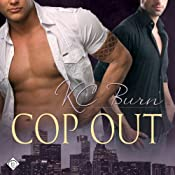 Cop Out: Toronto Tales, Book 1 | [KC Burn]