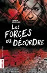 Les Forces du D�sordre par Bouchard