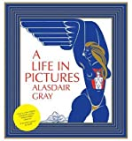 A Life In Pictures (085786064X) by Gray, Alasdair