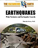 img - for Earthquakes: Plate Tectonics and Earthquake Hazards (The Hazardous Earth) book / textbook / text book