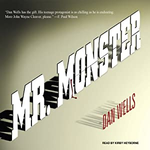 Mr. Monster: John Cleaver, Book 2 | [Dan Wells]